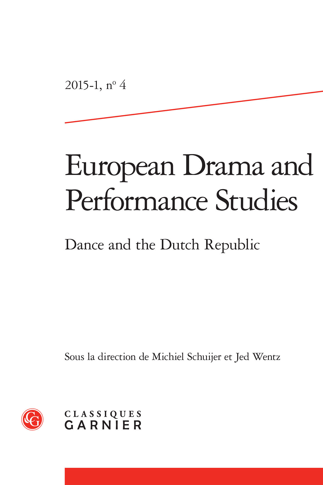 EUROPEAN DRAMA AND PERFORMANCE STUDIES 2015, N  4 - DANCE AND THE DUTCH REPUBLIC