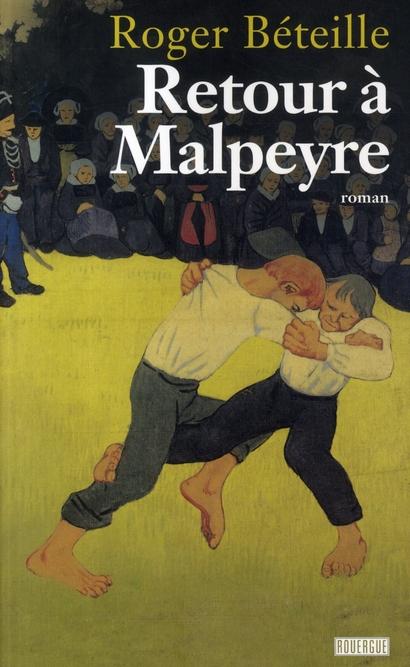 RETOUR A MALPEYRE