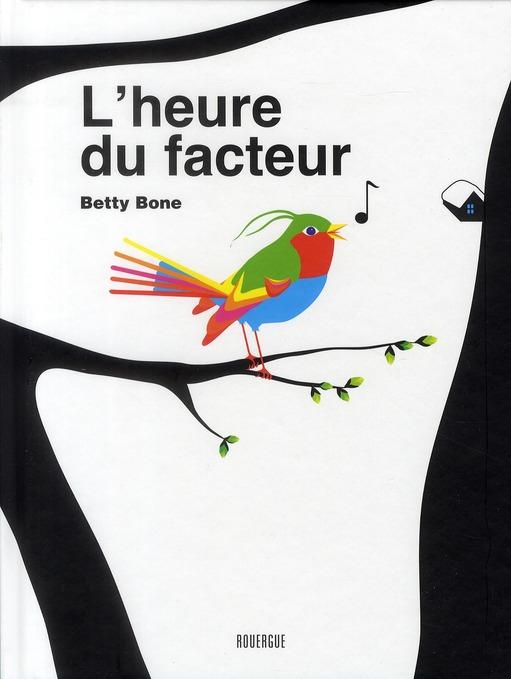 L'HEURE DU FACTEUR