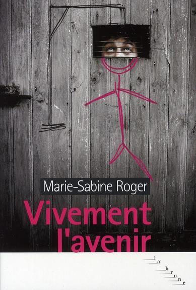 VIVEMENT L'AVENIR