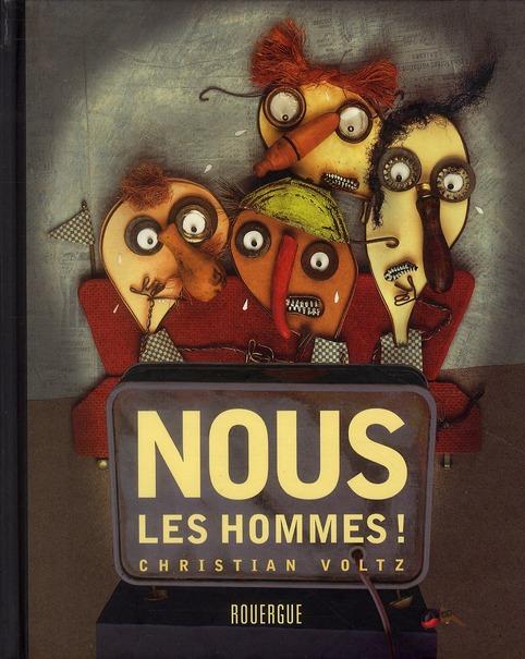 NOUS, LES HOMMES !