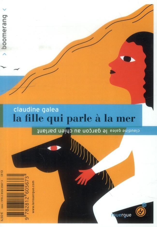 LE GARCON AU CHIEN PARLANT/LA FILLE QUI PARLE A LA MER