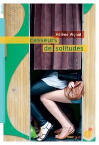 CASSEURS DE SOLITUDES