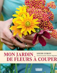 MON JARDIN DE FLEURS A COUPER