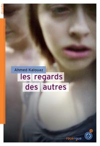 REGARDS DES AUTRES (LES)