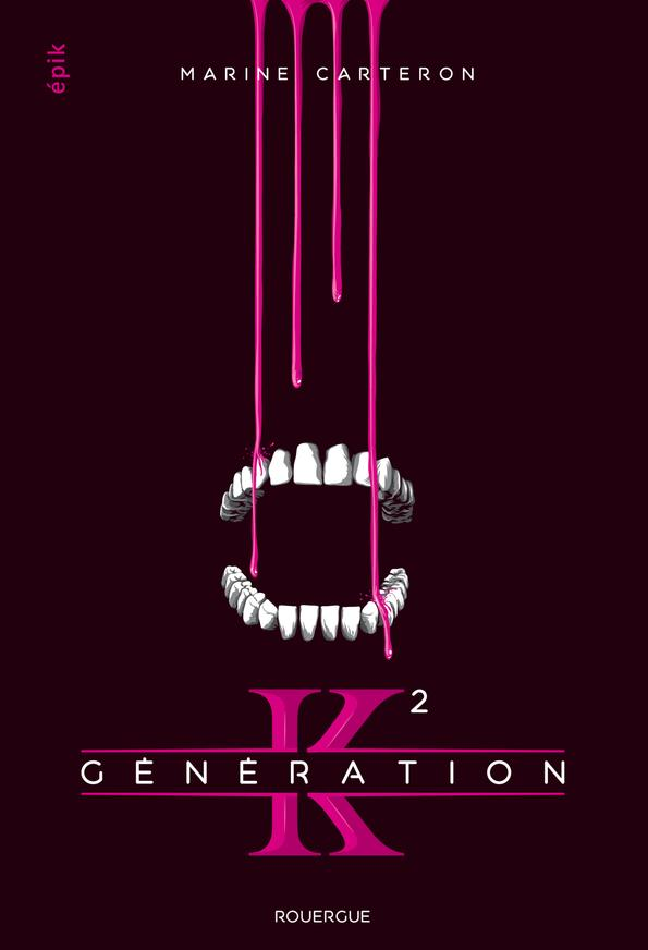 Generation k (tome 2)