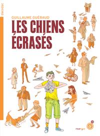 LES CHIENS ECRASES - NE