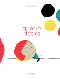 QUATRE DESIRS
