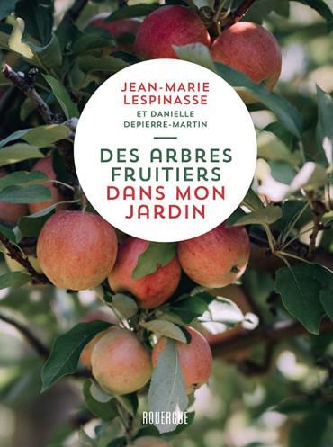 DES ARBRES FRUITIERS DANS MON JARDIN