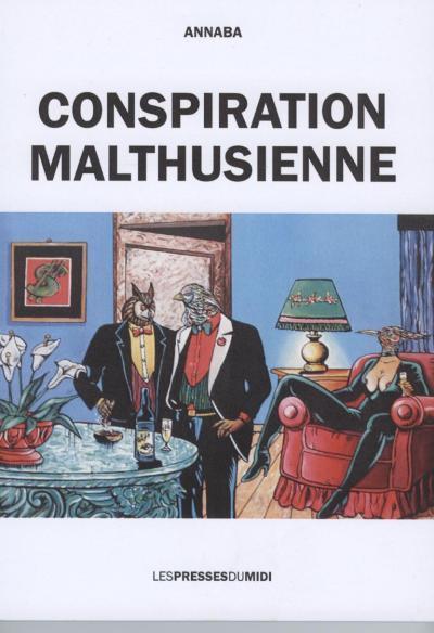 CONSPIRATION MALTHUSIENNE
