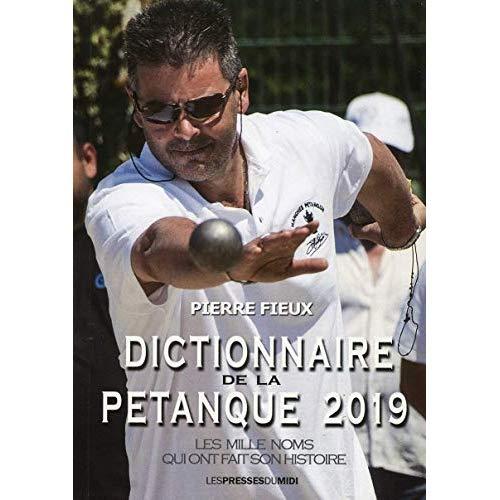 DICTIONNAIRE DE LA PETANQUE 2019