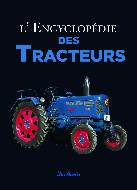 ENCYCLOPEDIE DES TRACTEURS (L')