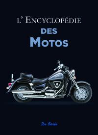 ENCYCLOPEDIE DES MOTOS (L')