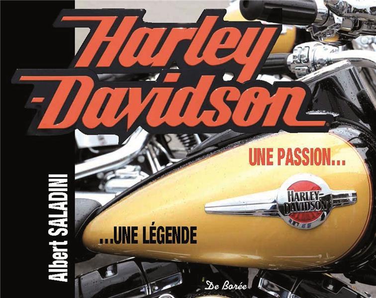 HARLEY-DAVIDSON, UNE PASSION, UNE LEGENDE