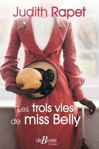 LES TROIS VIES DE MISS BELLY