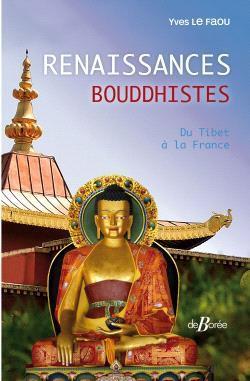RENAISSANCES BOUDDHISTES