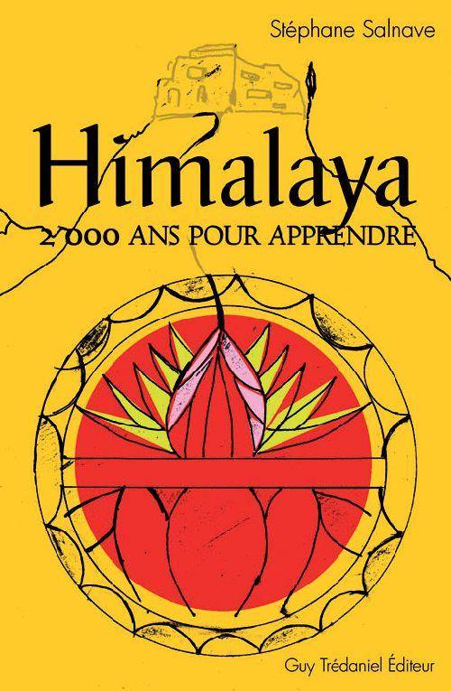 HIMALAYA, 2000 ANS POUR APPRENDRE