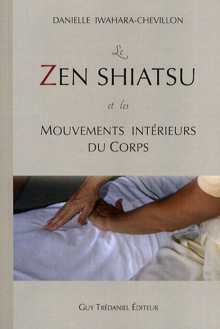 LE ZEN SHIATSU ET LES MOUVEMENTS INTERIEURS DU CORPS