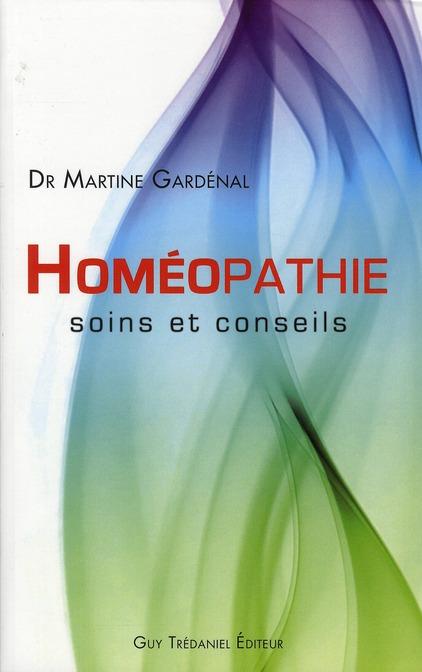 HOMEOPATHIE : SOINS ET CONSEILS