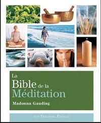 LA BIBLE DE LA MEDITATION