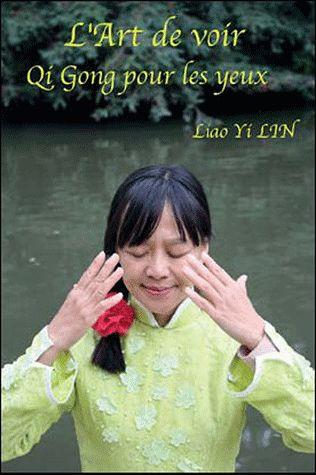 L'ART DE VOIR - QI GONG POUR LES YEUX (DVD)