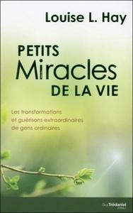 PETITS MIRACLES DE LA VIE