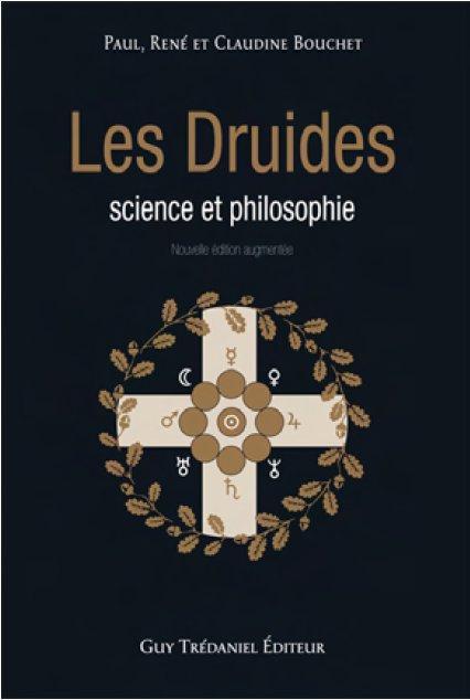 LES DRUIDES : SCIENCE ET PHILOSOPHIE