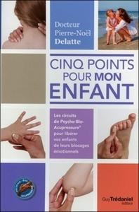 CINQ POINTS POUR MON ENFANT