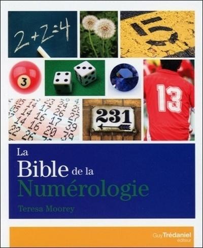 BIBLE DE LA NUMEROLOGIE (LA)