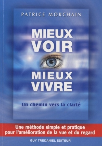 MIEUX VOIR, MIEUX VIVRE - UN CHEMIN VERS LA CLARTE