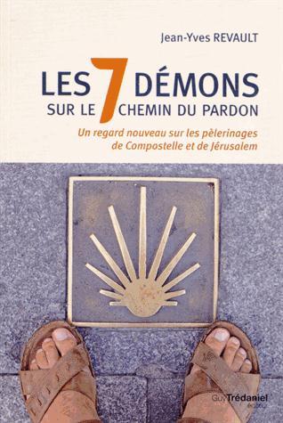 LES 7 DEMONS SUR LE CHEMIN DU PARDON