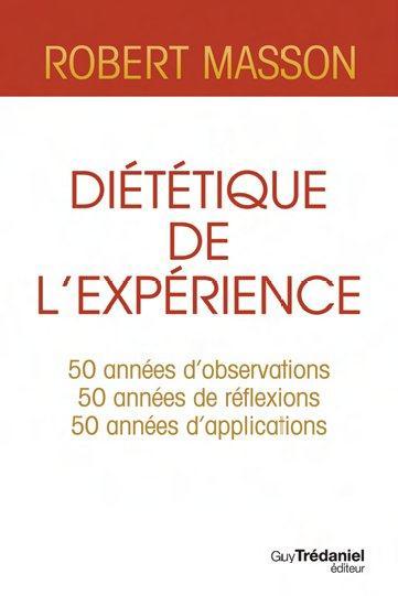 DIETETIQUE DE L'EXPERIENCE