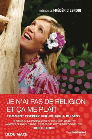 JE N'AI PAS DE RELIGION ET CA ME PLAIT