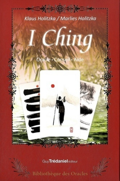 I CHING - BIBLIOTHEQUE DES ORACLES