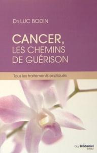 CANCER LES CHEMINS DE GUERISON