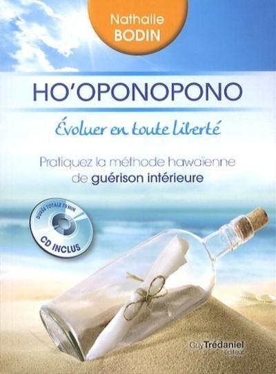 HO'OPONOPONO : EVOLUER EN TOUTE LIBERTE