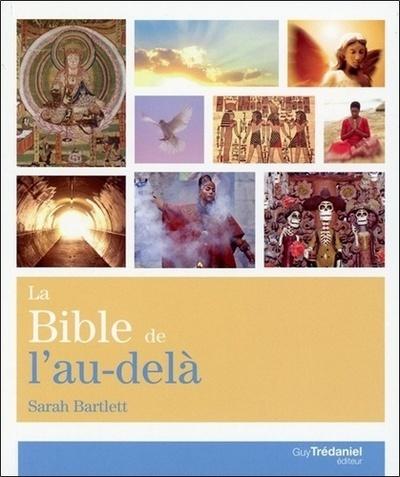 LA BIBLE DE L'AU-DELA