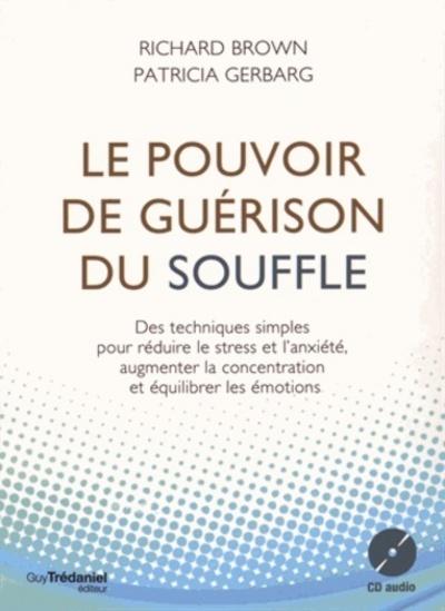 LE POUVOIR DE GUERISON DU SOUFFLE (AVEC CD AUDIO)