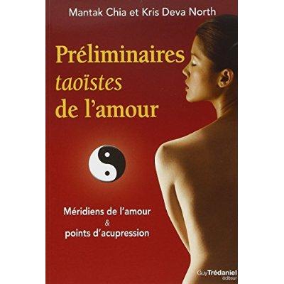 PRELIMINAIRES TAOISTES DE L'AMOUR