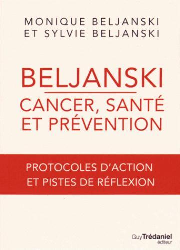BELJANSKI - CANCER, SANTE ET PREVENTION