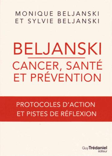BELJANSKI - CANCER, SANTE ET PREVENTION