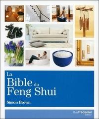 LA BIBLE DU FENG SHUI