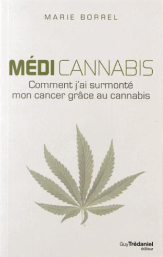 MEDI CANNABIS, COMMENT J'AI SURMONTE MON CANCER GRACE AU CANNABIS