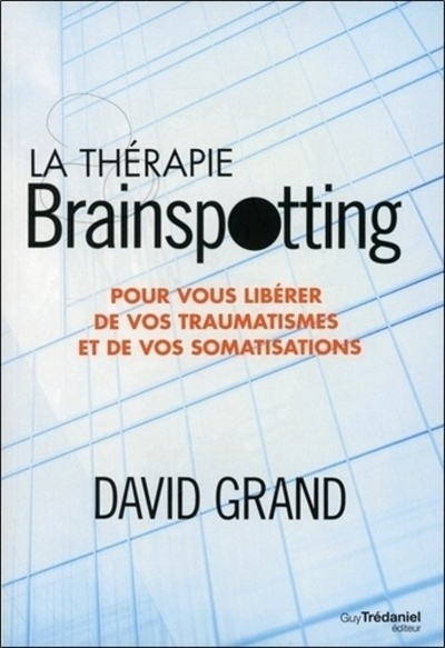 LA THERAPIE BRAINSPOTTING