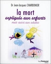 LA MORT EXPLIQUEE AUX ENFANTS MAIS AUSSI AUX ADULTES