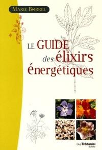 LE GUIDE DES ELIXIRS ENERGETIQUES