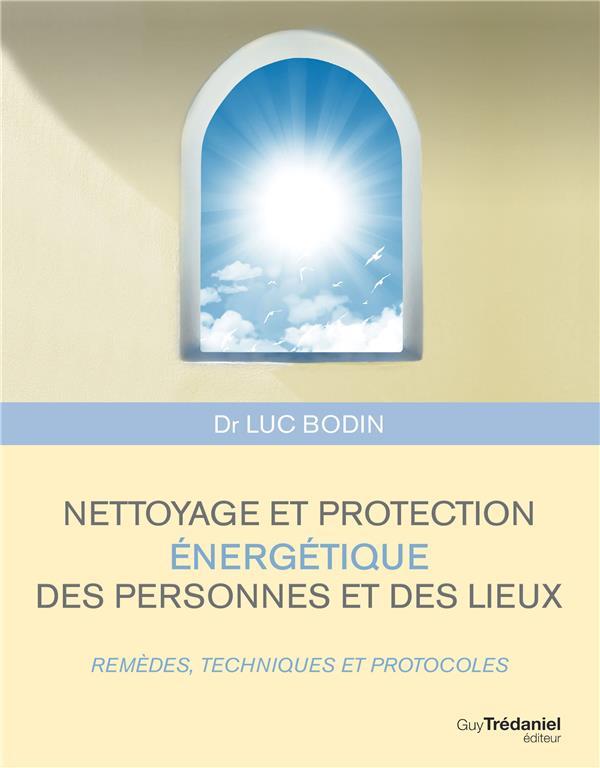 NETTOYAGE ET PROTECTION ENERGETIQUE DES PERSONNES ET DES LIEUX