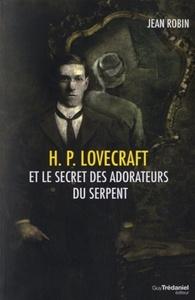 H.P LOVECRAFT ET LE SECRET DES ADORATEURS DU SERPENT