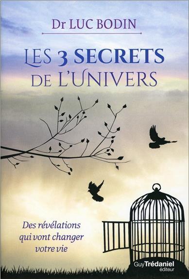 LES TROIS SECRETS DE L'UNIVERS