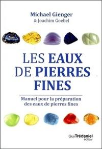LES EAUX DE PIERRES FINES